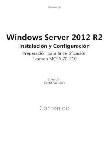 Windows Server 2012 R2 M Ediciones Eni Com De Un Servidor En Modo De Instalacin Core B Administracin Mediante Lneas De Comandos Windows Server 2012 R2 Pdf Document